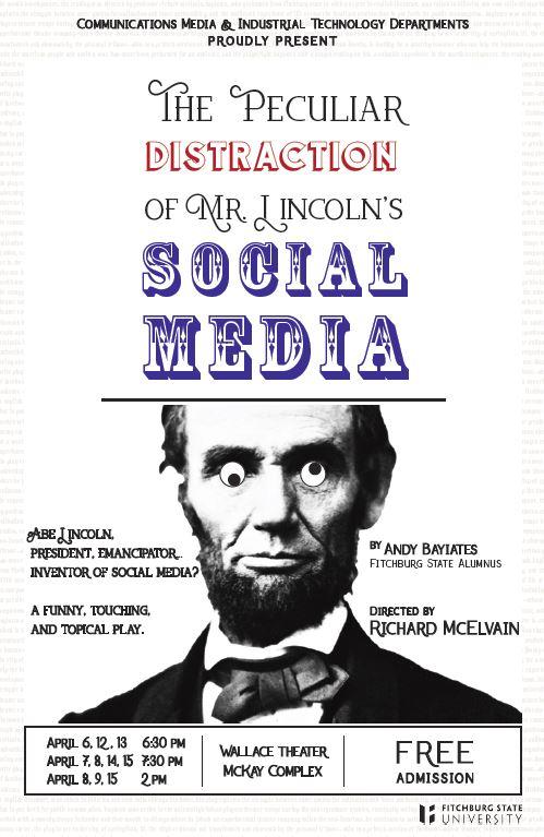 The+Peculiar+Distraction+of+Mr.+Lincoln%E2%80%99s+Social+Media