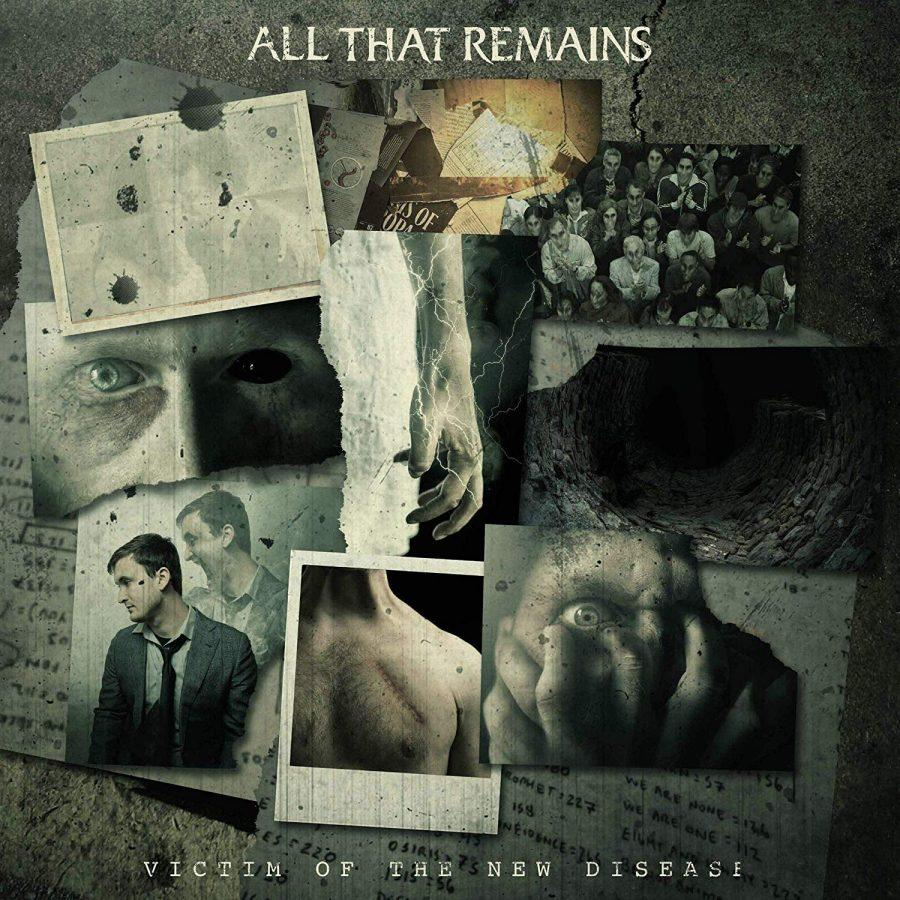 """""""Victim of the New Disease"""" All That Remains' New Album"""